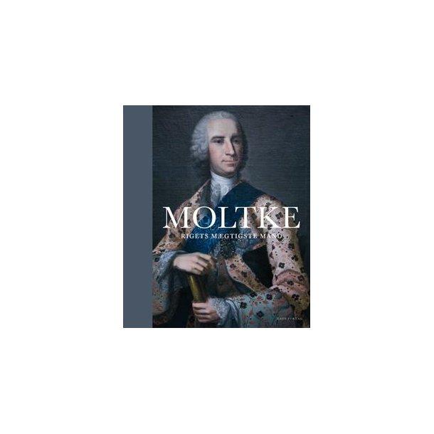Moltke - Rigets mægtigste mand