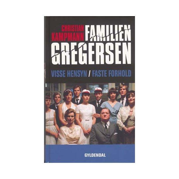 Visse hensyn / Faste forhold - Familien Gregersen