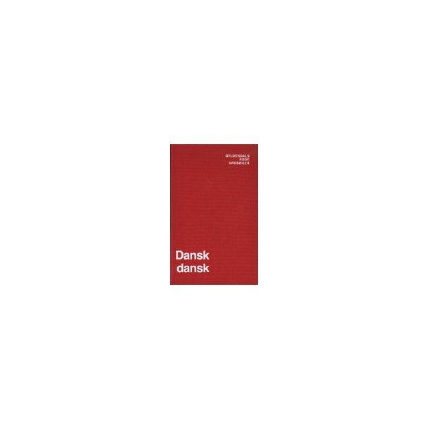Gyldendals Røde Ordbøger, Dansk - dansk
