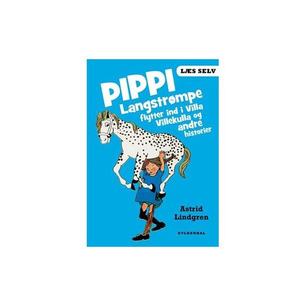 Pippi Langstrømpe flytter ind i Villa Villekulla og andre historier