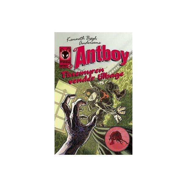 Antboy 4 - Tissemyren vender tilbage
