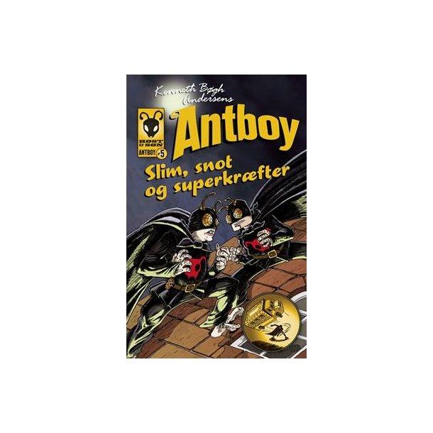 Antboy 5 - Slim, snot og superkræfter