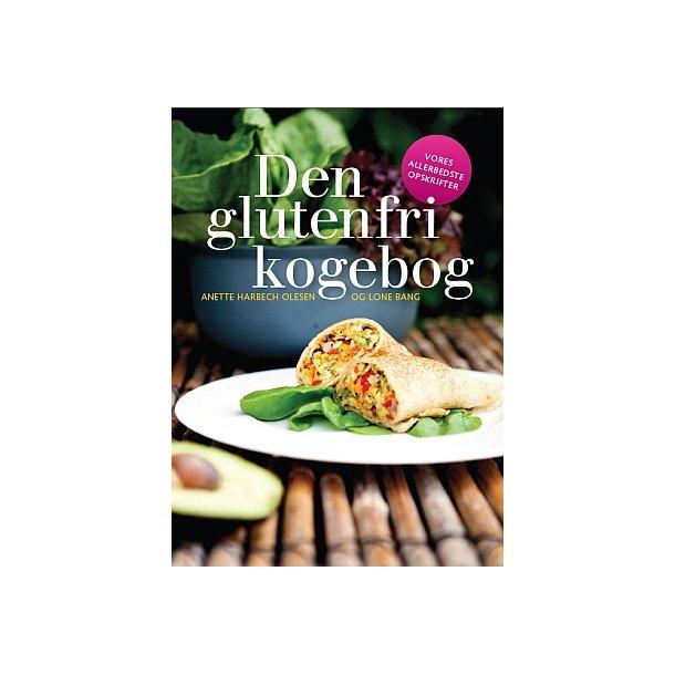 Den glutenfri kogebog - vores allerbedste opskrifter