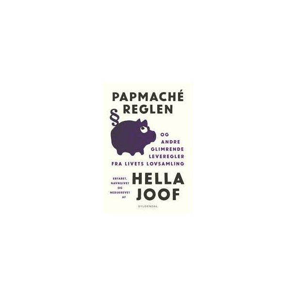 Papmaché-reglen - og andre glimrende leveregler fra livets lovsamling