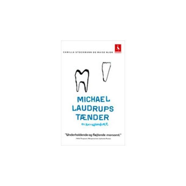 Michael Laudrups tænder