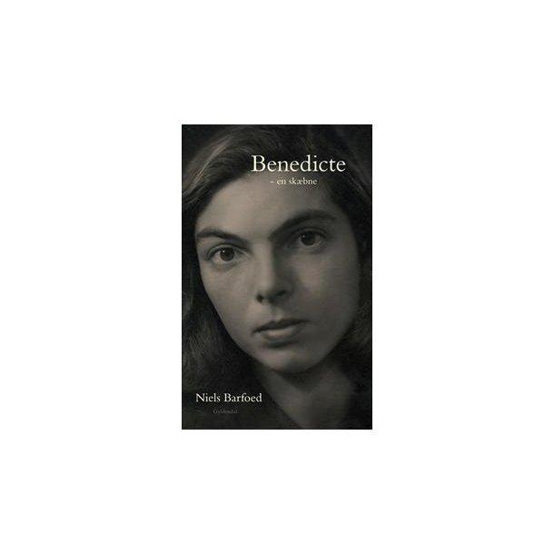 Benedicte - en skæbne