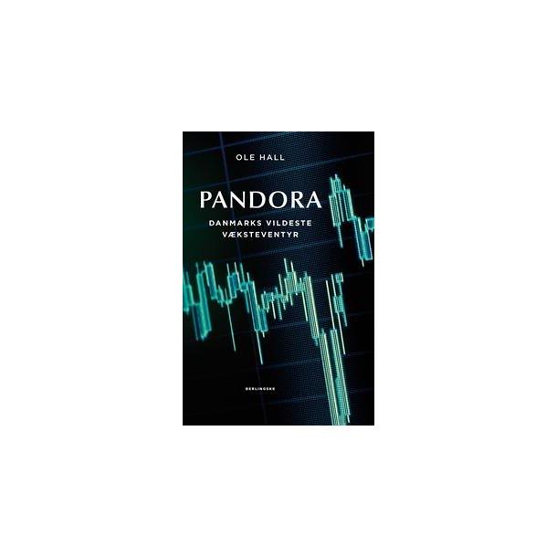 Pandora - Danmarks vildeste væksteventyr
